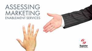 How to Assess Marketing Enablement Services for Your Business