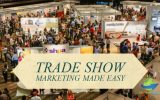 Make Your Trade Show Marketing Easy and Effective