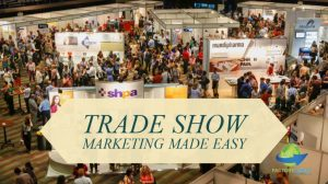 Trade Show Marketing Made Easy