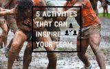 5 Activities to Inspire Your Employees to Greatness