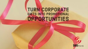 Turn Corporate Gifts Into Promotional Marketing Opportunities